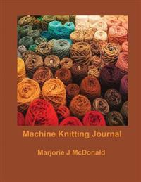 Machine Knitting Journal