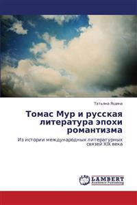 Tomas Mur I Russkaya Literatura Epokhi Romantizma