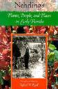 Nehrling's Plants, People, and Places in Early Florida