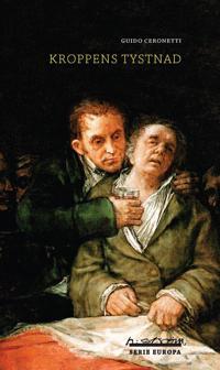 Kroppens tystnad : material för ett studium i medicin