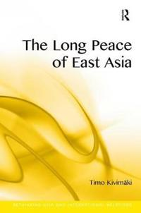 The Long Peace of East Asia