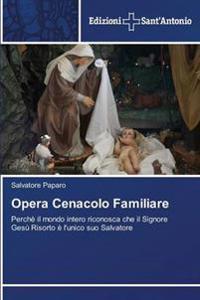 Opera Cenacolo Familiare