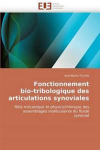 Fonctionnement Bio-Tribologique Des Articulations Synoviales