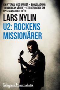 U2: Rockens missionärer - En intervju med bandet