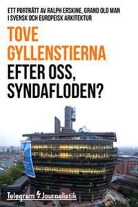 Efter oss, syndafloden? - Ett porträtt av Ralph Erskine, grand old man i svensk och europeisk arkitektur