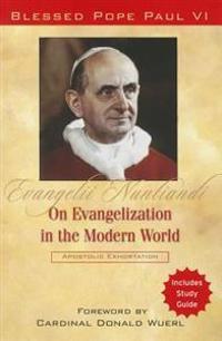 Evangelii Nuntiandi: On Evangelization in the Modern World