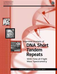 Improved Analysis of DNA Short Tandem Repeats with Time-Of-Flight Mass Spectrometry