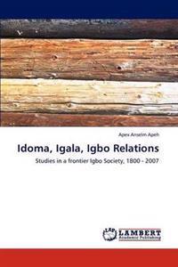 Idoma, Igala, Igbo Relations
