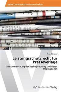 Leistungsschutzrecht Fur Presseverlage