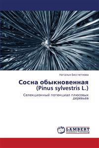 Sosna Obyknovennaya (Pinus Sylvestris L.)