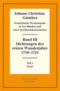 Dichtungen Der Ersten Wanderjahre 1719-1721: 1: Texte. 2: Nachweise Und Erläuterungen