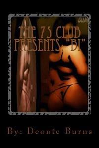 The 75 Club Presents: Bi