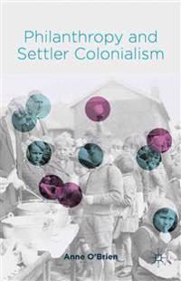 Philanthropy and Settler Colonialism
