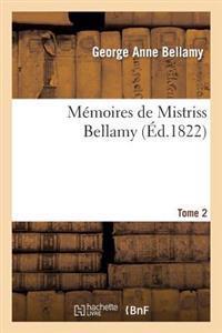 Memoires de Mistriss Bellamy. Tome 2