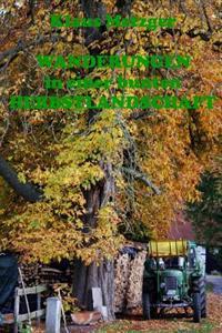 Wanderungen in Einer Bunten Herbstlandschaft: Bildband