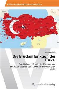 Die Bruckenfunktion Der Turkei