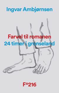 Farvel til romanen - Ingvar Ambjørnsen pdf epub
