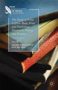 The Perils of Print Culture