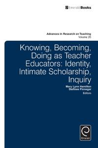 Knowing, Becoming, Doing as Teacher Educators