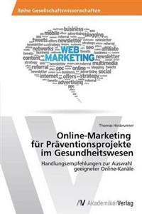 Online-Marketing Fur Praventionsprojekte Im Gesundheitswesen