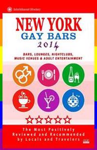 New York Gay Bars 2014: Bars, Nightclubs, Music Venues & Adult Entertainment - Gay Travel Guide / Travel Directory