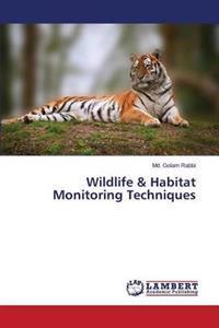 Wildlife & Habitat Monitoring Techniques