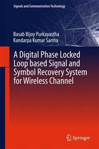 A Digital Phase Locked Loop Based Signal and Symbol Recovery System for Wireless Channel