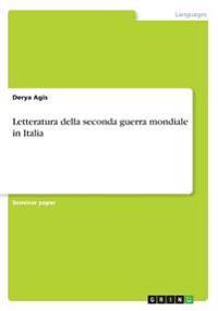 Letteratura Della Seconda Guerra Mondiale in Italia