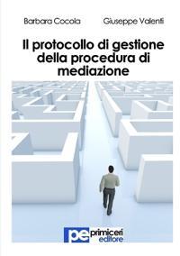 Il Protocollo Di Gestione Della Procedura Di Mediazione