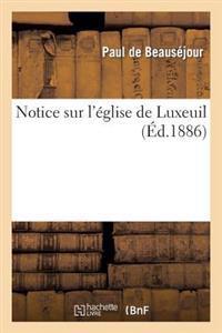 Notice Sur l'�glise de Luxeuil