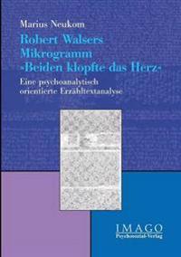 Robert Walsers Mikrogramm Beiden Klopfte Das Herz