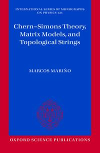 Chern-Simons Theory, Matrix Models and Topological Strings
