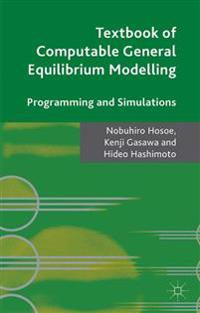 Textbook of Computable General Equilibrium Modelling
