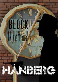 Block : en deckare ur balans i tiden