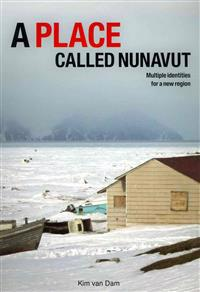 A Place Called Nunavut