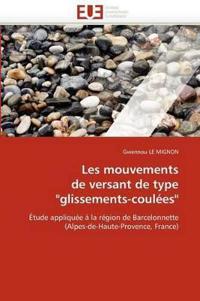 """Les Mouvements de Versant de Type """"glissements-Coul�es"""""""