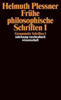 Gesammelte Schriften 1. Frühe philosophische Schriften 1