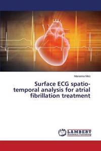 Surface ECG Spatio-Temporal Analysis for Atrial Fibrillation Treatment