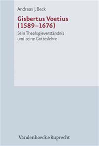 Gisbertus Voetius 1589-1676