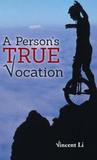 A Person's True Vocation