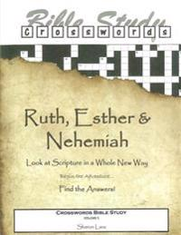 Crosswords Bible Study: Ruth, Esther and Nehemiah