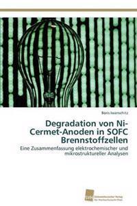 Degradation Von Ni-Cermet-Anoden in Sofc Brennstoffzellen