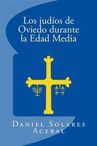 Los Judios En Oviedo Durante La Edad Media