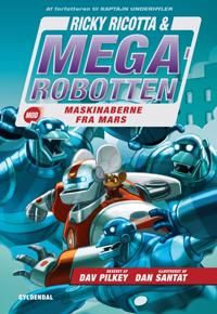 Ricky Ricotta & Megarobotten mod maskinaberne fra Mars