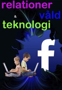 Förhållande, teknologi & våld