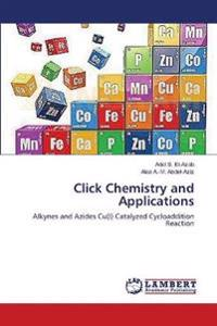 Click Chemistry and Applications
