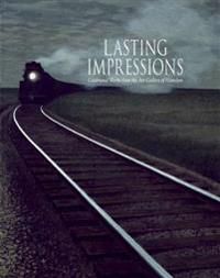 Lasting Impressions/Images Inoubliables: Celebrated Works from the Art Gallery of Hamilton/Oeuvres Celebres de L'Art Gallery of Hamilton