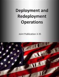 Deployment and Redeployment Operations: Joint Publication 3-35