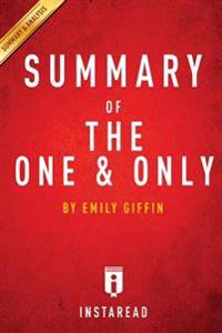 Summary of the One & Only: By Emily Giffin - Includes Analysis