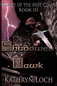 Shadowed Hawk Collectors Cover: Collectors Edition Cover 4